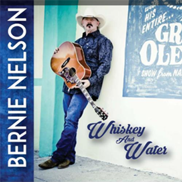 Bernie-Nelson-Whiskey-&-Water-360-x-360